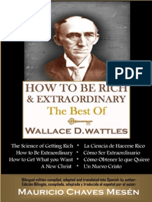 How To Be Rich And Extraordinary The Best Of Wallace