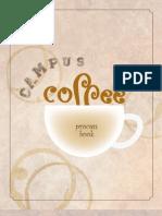 Campus Coffee process book