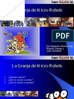 Granja de Micro-Robots. Quijote party. 2006