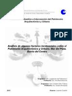 Análisis de algunos factores incidenciales sobre el Patrimonio Arquitectónico y Urbano. Mar del Plata. Barrio del Centro