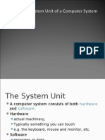 The System Unit of a Computer System