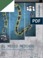 Checa Montufar F_El Conflicto de Angostura y La Prensa_El Medio Mediado