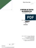 A Pintura de Tectos em Perspectiva no Portugal de D. João V, de Magno Moraes Mello (Estampa, 1998)
