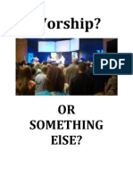 Worship?  Or Something Else?