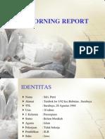 MORNING REPORT kamis.pptx