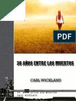 30 Años Entre Los Muertos - Dr. Carl Wickland