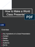 How to Make a World Class Presentation.. Public Speaking