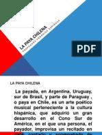 La Paya Chilena