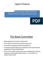 Basel II – Assessing the Default and Loss Characteristics of Project Finance Loans