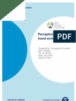 TfL (2012). Perceptions of the travel environment