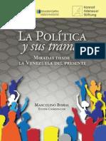 UCAB La Politica y Sus Tramas Miradas Desde La Venezuela Del Presente