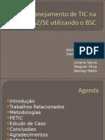 Planejamento de TIC Na SEFAZ/SE Utilizando BSC