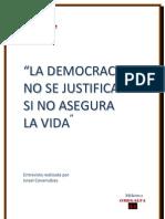 La Democracia No Se Justifica Si No Asegura La Vida (1)