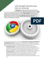 10 funciones de Google Chrome que probablemente no conocías