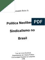 Política Neoliberal e Sindicalismo no Brasil