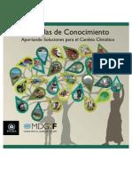 PNUMA, 2012. Semillas de Conocimiento. Aportando Soluciones Para Cc