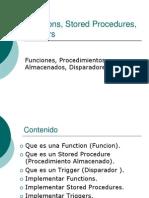 Funciones, Stored Procedures, Triggers