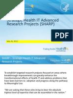 Strategic Health IT Advanced Research Projects (SHARP)