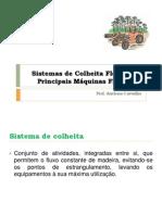 Sistemas de Colheita Florestal e Maquinas