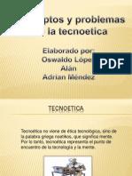 Conceptos de La Tecnoetica