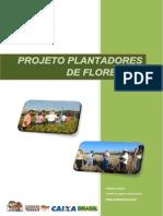 Apresentacao Proj Plantadores de Florestas 260813 (1)