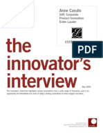Innovator Interview - SVP, Corporate Product Innovation - Estee Lauder