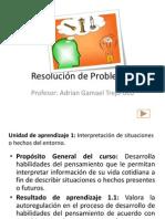 Resolución de Problemas 1.1 Inciso A Basada en el libro de Resolucion de Problemas.