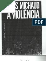 Yves,Michaud a Violencia