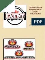 Presentasi Ari ( Dasar-dasar Management Event Organizer )