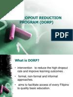 Dropout Reduction Program (DORP)