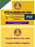 Formacion Profesional Del Medico - Amr 2009 - Criii - Dr. Rafael Deustua Zegarra