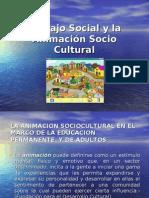 Trabajo Social y la Animación Socio Cultural