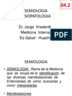 4. SEMIOLOGÍA Y FISIOPATOLOGÍA (Dr. Krederdt)