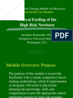 Enteral Feeding of the High Risk Newborn