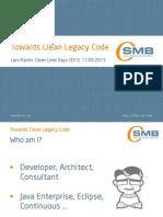 Towards Clean Legacy Code