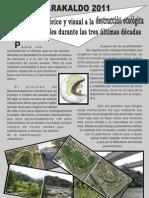 BARAKALDO 2011 - Breve repaso histórico y visual a la destrucción ecológica de zonas verdes durante las tres últimas décadas -  Azken hiru hamarkadetako gune berdeen suntsiketa ekologikoaren birpasa historikoa eta bisual laburra