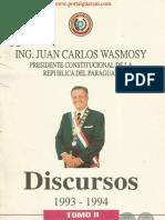 DISCURSOS 1993 a 1994 DEL ING. JUAN CARLOS WASMOSY - TOMO II - PARAGUAY - PORTALGUARANI