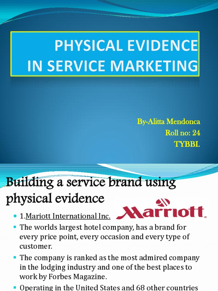 physical evidence in services marketing essay Marketing essay help online: seven p's of service marketing every service has some tangible component to it which is also the physical evidence of the service.