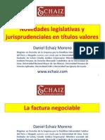 Novedades Legislativas y Jurisprudenciales en Titulos Valores[1]