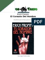 Erich Fromm - El Corazon Del Hombre