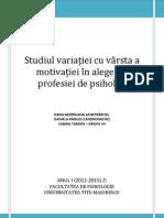 CORELAȚIA VÂRSTĂ-OPȚIUNE ÎN ALEGEREA PROFESIEI DE PSIHOLOG - Raport de cercetare Anul I UTM 2013