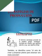 Estrategias de Produccion
