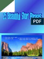 25 Beautiful Short Phrases