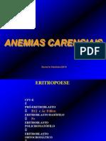 Anemias Carenciais - Ferropriva e Megaloblástica