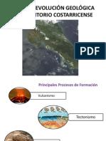 ORIGEN Y EVOLUCIÓN GEOLÓGICA DEL TERRITORIO COSTARRICENSE