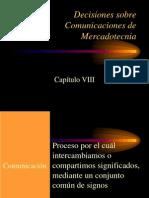 Merca II Capitulo 8 DESICIONES SOBRE COMUNICACIÓNES DE MERCADOTECNIA
