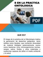 Riesgos en La Practica Odontologica
