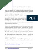 A FAMÍLIA SAUDÁVEL E A PATOLOGIA NORMAL