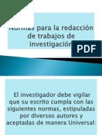 Normas para la redacción de trabajos de investigación