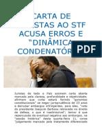Carta aberta de juristas ao STF acusa graves erros e denuncia aspecto político e antecipadamente condenatória dos acusados do mensalão